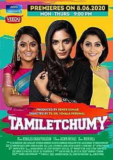 Tamiletchumy (2020– )