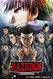 Rainbow: Nishakubou no shichinin Poster - TV Show Forum, Cast, Reviews