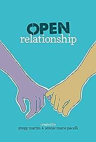 Gregg Martin in Open Relationship (2019)