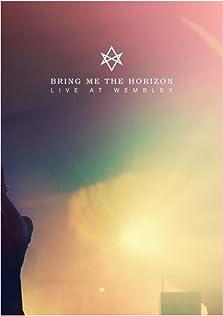 Bring Me the Horizon: Live at Wembley (2015 Video)