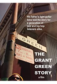 The Grant Green Story