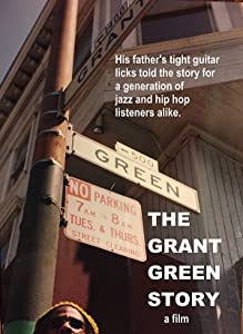 New movie video mp4 download The Grant Green Story [BDRip]