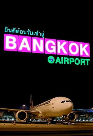 Where to stream Bangkok Airport