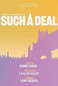 Jeanine Barone, Damian Muziani, Dionna McMillian, and Ebony Obsidian in Such A Deal (2019)