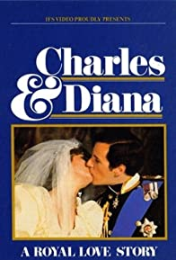 Primary photo for Charles & Diana: A Royal Love Story