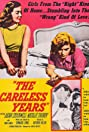 The Careless Years (1957) Poster