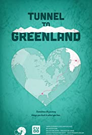 Tunnel to Greenland Poster