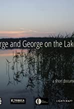 George and George on the Lake