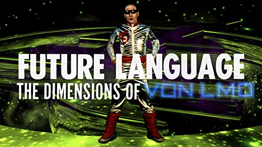 HD movie trailers downloads Future Language: The Dimensions of Von LMO by [HDR]