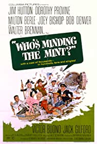 Who's Minding the Mint? (1967) Poster - Movie Forum, Cast, Reviews