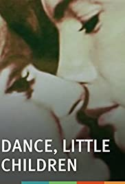 Dance, Little Children Poster