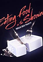 Ninja Sex Party: Eating Food In The Shower