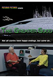 The Greater Good: A Star Trek Fan Production Poster