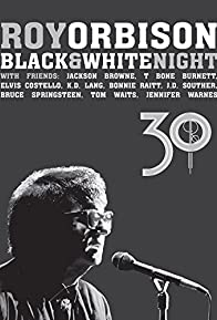 Primary photo for Roy Orbison: Black and White Night 30