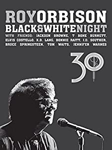 Free movie online Roy Orbison: Black and White Night 30 [1680x1050]