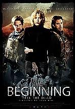 The Beginning: Feel the Dead