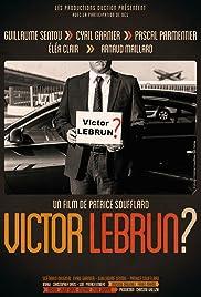 Victor Lebrun? Poster