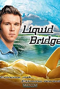 Primary photo for Liquid Bridge