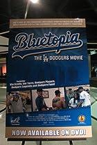Bluetopia: The LA Dodgers Movie (2009) Poster