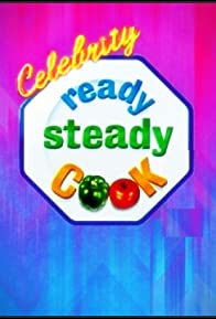 Primary photo for Celebrity Ready, Steady, Cook