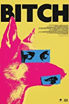 Bitch (2017) Poster