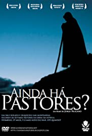Ainda Há Pastores? (2006) Poster - Movie Forum, Cast, Reviews
