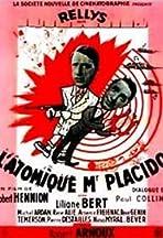 L'atomique Monsieur Placido