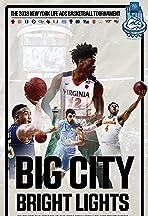 Big City Bright Lights - The 2018 New York Life ACC Basketball Tournament