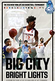 Big City Bright Lights - The 2018 New York Life ACC Basketball Tournament