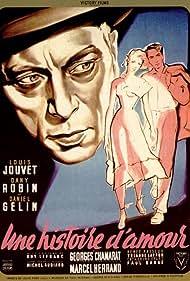 Daniel Gélin, Louis Jouvet, and Dany Robin in Une histoire d'amour (1951)