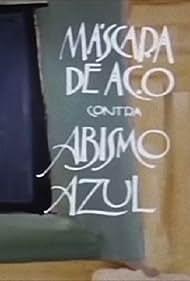 Máscara de Aço contra Abismo Azul (1989)