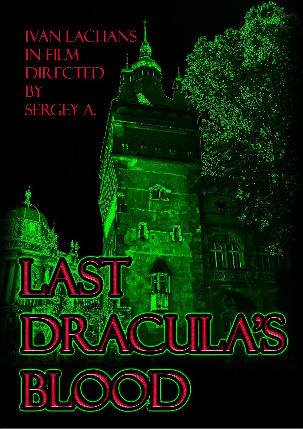 Last Dracula's blood 2018