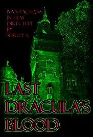 Last Dracula's blood Poster