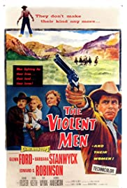 The Violent Men (1955) 720p