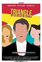 Triangle ou la valse de l'adieu