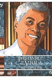 Paulinho da Viola - Meu Tempo É Hoje Poster