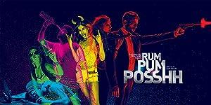 Rum Pum Posshh movie, song and  lyrics