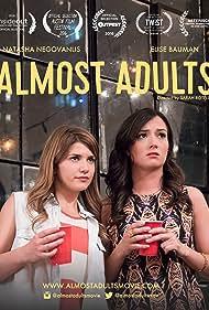 Natasha Negovanlis and Elise Bauman in Almost Adults (2016)