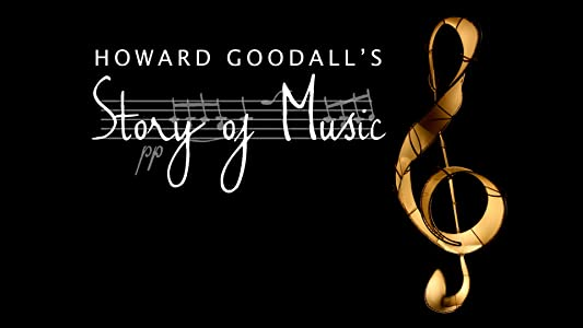 Movie trailer divx download Howard Goodall's Story of Music by [4K