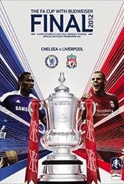 FA Cup Final 2012: Chelsea FC vs. Liverpool FC Poster