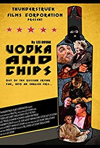 Primary photo for Vodka and Chips