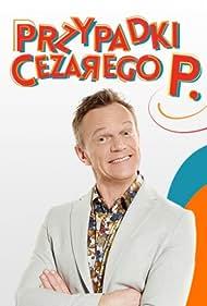 Cezary Pazura in Przypadki Cezarego P. (2015)