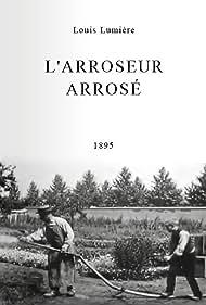 L'arroseur arrosé Poster - Movie Forum, Cast, Reviews