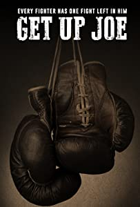 Get Up Joe full movie 720p download