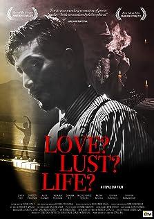 Love? Lust? Life? (2015)
