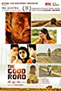 The Good Road (2013) Poster