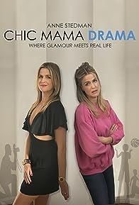 Primary photo for Chic Mama Drama