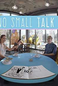 Primary photo for No Small Talk