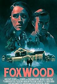 Foxwood Poster