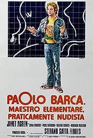 Paolo Barca, maestro elementare, praticamente nudista (1975)